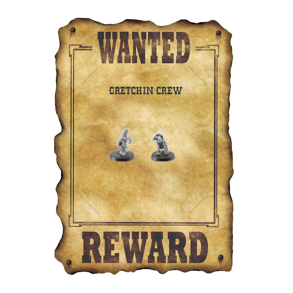 Wanted GRETCHIN CREW